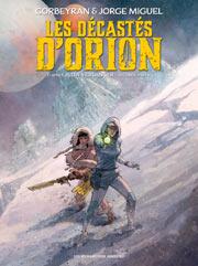Décastés d'Orion 2, Les