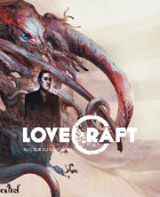 Lovecraft, au coeur du cauchemar